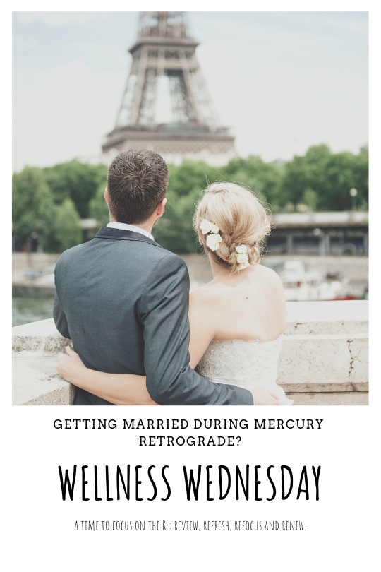wedding during mercury retrograde paris tips